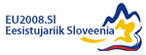 EU 2008 Eesistujariik Sloveenia